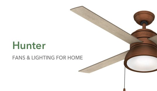 Hunter fans and lighting for Home